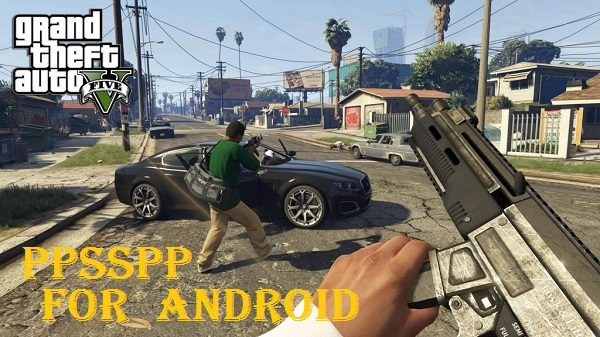 Download GTA 5 ppsspp on Android SmartPhones