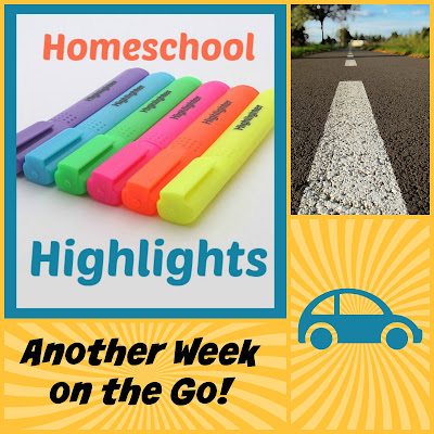 Homeschool Highlights - Another Week on the Go! on Homeschool Coffee Break @ kympossibleblog.blogspot.com