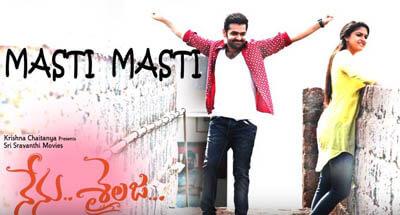 Masthi Masthi Song Lyrics from Nenu Sailaja | Posters | Pics | Photos | Pictures | Images