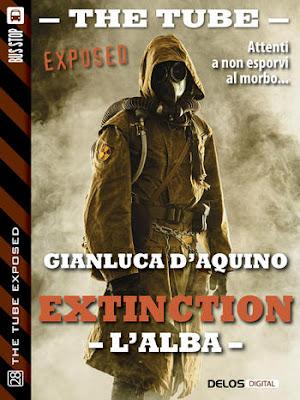 The Tube Exposed #28: Extinction I - L'alba (Gianluca D'Aquino)