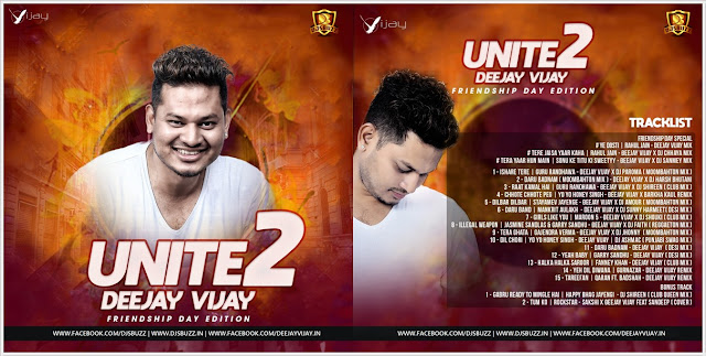 Unite Vol.2 (Friendship Day Edition) – Deejay Vijay Ft. Various Artists
