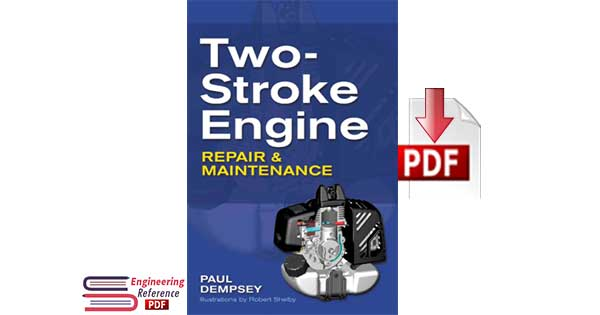Two-Stroke Engine Repair and Maintenance by Paul Dempsey pdf download