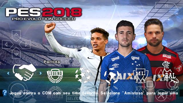 SAIU!! PES 2018 NOVO PATCH COM BRASILEIRÃO e EUROPEU/A ELENCOS e KITS 2019 PPSSPP/PSP/PC/ANDROID