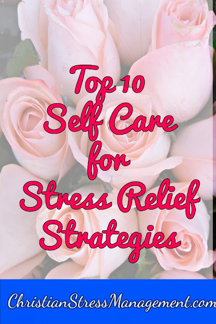 Top 10 Self Care for Stress Relief Strategies