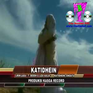 Download MP3 LIZA AULIA - Katidhein