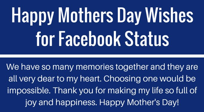 Happy Mothers Day Wishes for Facebook Status