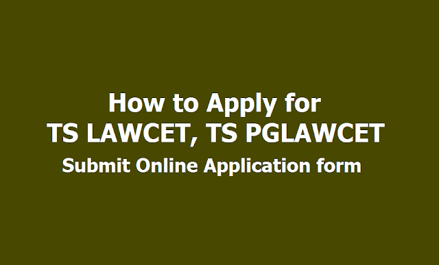 How to Apply for TS LAWCET, TS PGLAWCET