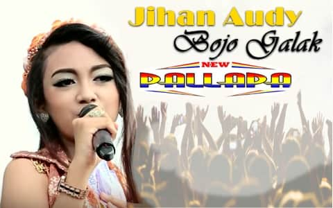 Download mp3 Jihan Audy New Pallapa - Bojo Galak