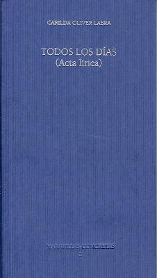 Carilda Oliver Labra y su acta lírica, Ancile