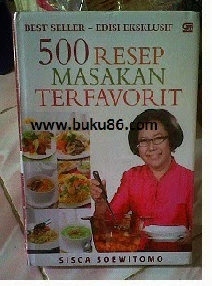 Buku 500 Resep Masakan Terfavorit Oleh Sisca Soewitomo