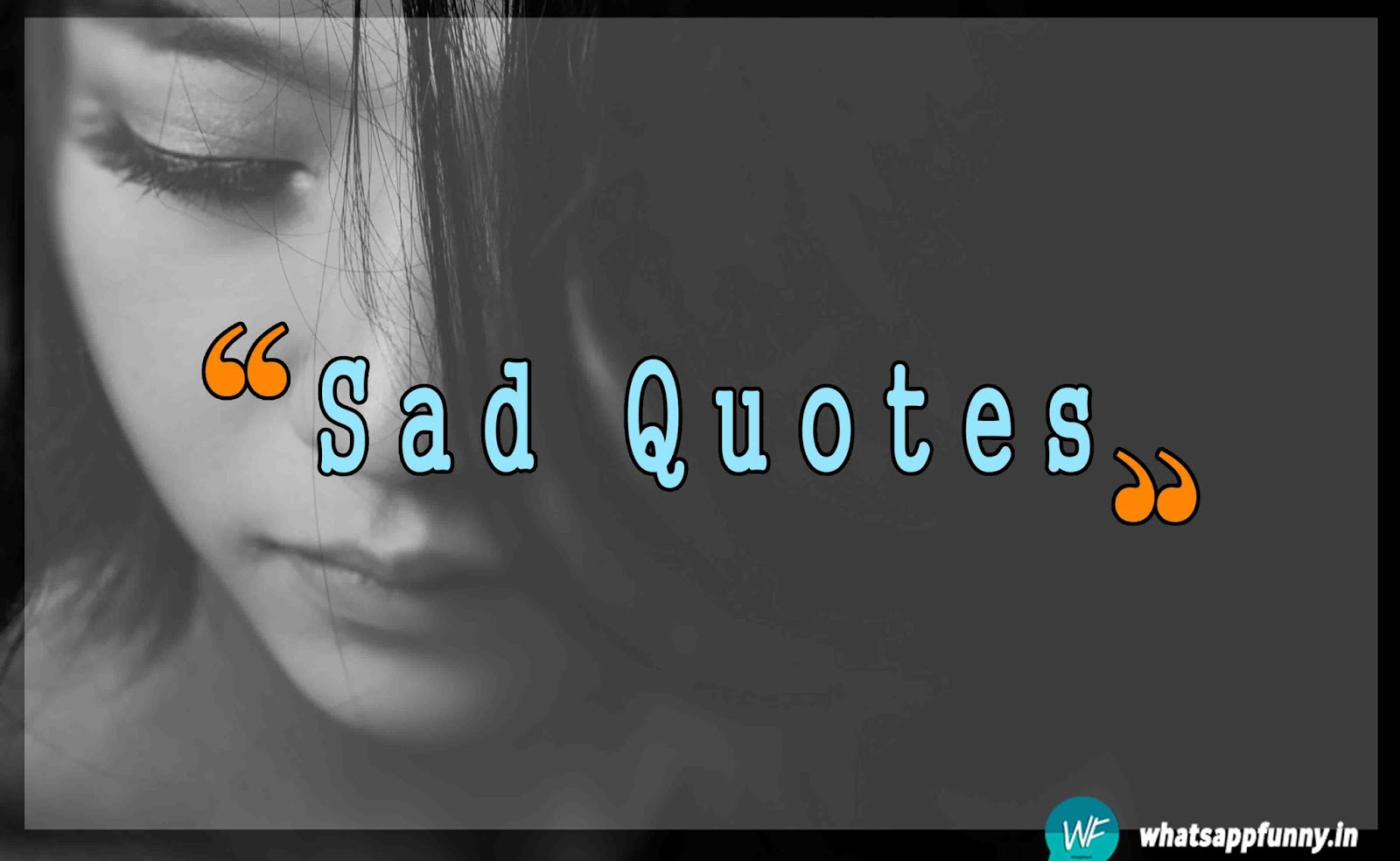 sad quotes , life pain quotes , one line quotes.