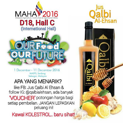 Jus Qalbi Al-Ehsan Di Booth D18,Hall C (International Hall) MAEPS Serdang MAHA 2016