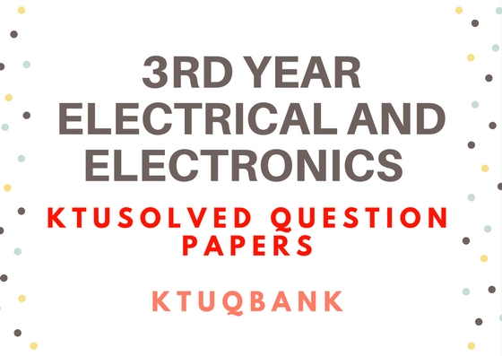 Electrical & Electronics | Year : 2 | KTU Solved Question Papers