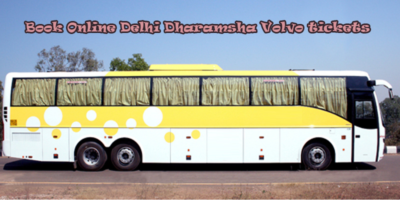 Book Volvo Bus Tickets Online from Delhi to Dharamshala