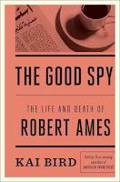 good spy by Kai Bird book cover nonfiction