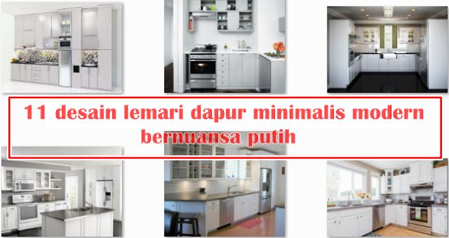 11 desain lemari dapur minimalis modern bernuansa putih
