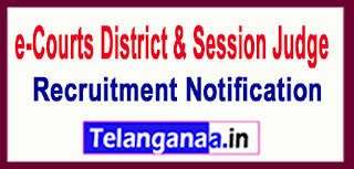 District and Session Judge e-Courts Recruitment Notification 2017