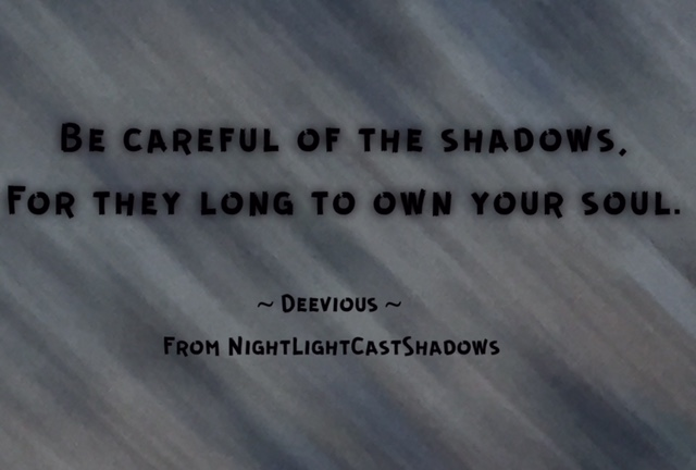 Shadows will breathe