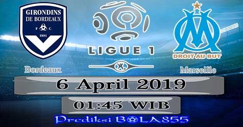 Prediksi Bola855 Bordeaux vs Marseille 6 April 2019