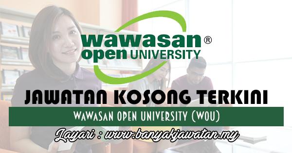 Jawatan Kosong 2017 di Wawasan Open University Sdn. Bhd www.banyakjawatan.my