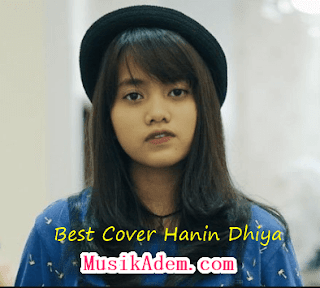 Download Best Cover Hanin Dhiya Mp3 Terbaru