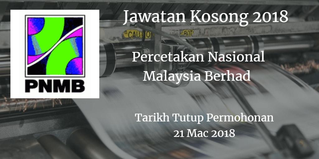 Jawatan Kosong Percetakan Nasional Malaysia Berhad 21 Mac 2018