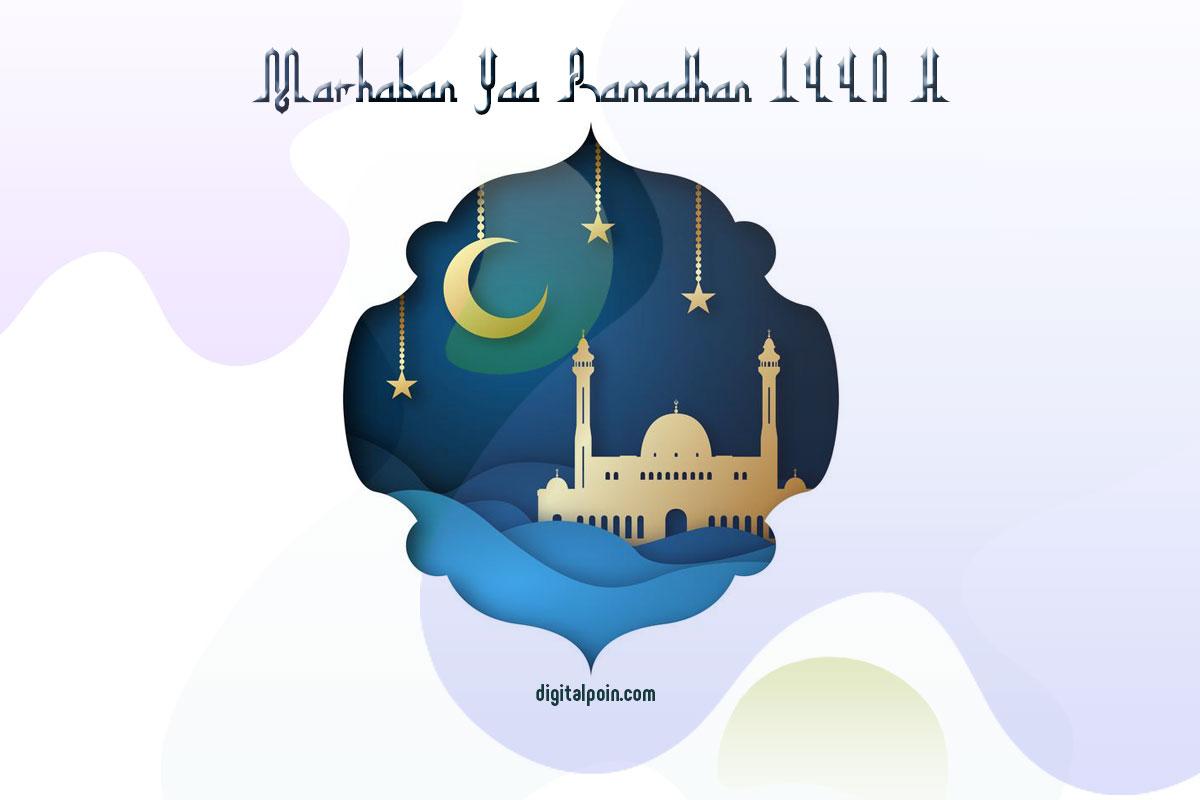 Marhaban Yaa Ramadhan 1440 H Mohon Maaf Lahir Batin