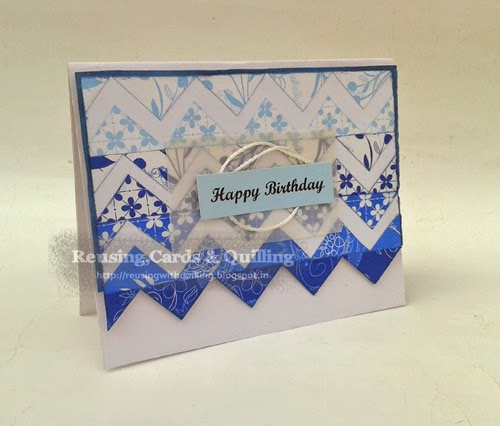 http://reusingwithquilling.blogspot.in/2014/08/happy-birthday-card.html