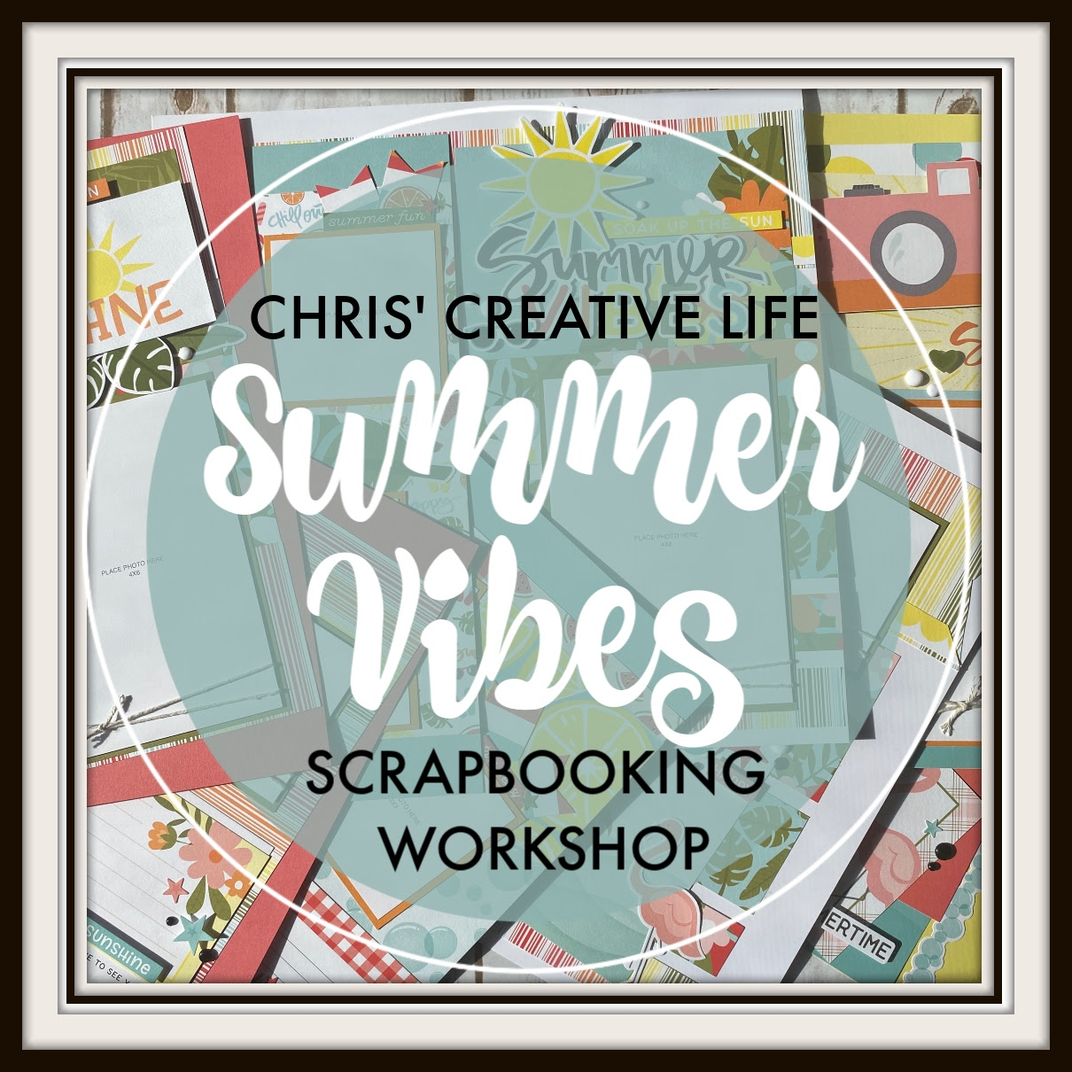 Summer Vibes Scrapbooking Workshop