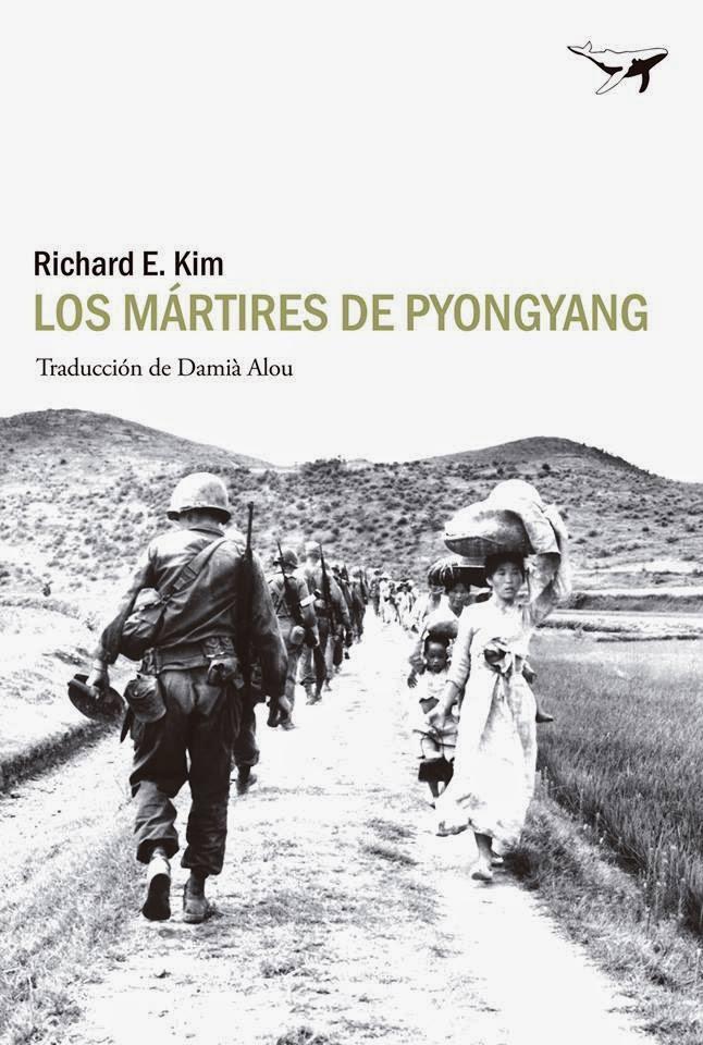 Los mártires de Pyongyang, de Richard E. Kim
