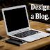 Designing a Blog.