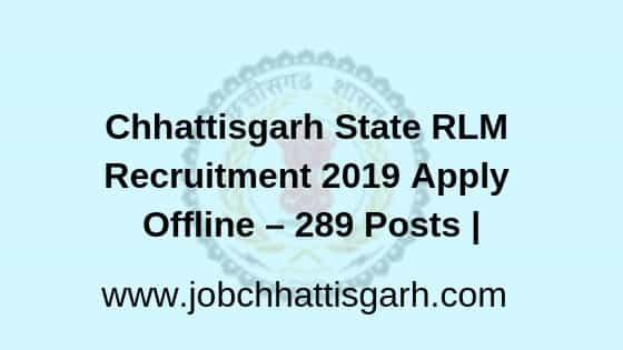 CGSRLM Recruitment 2019, Chhattisgarh State Rural Livelihood Mission