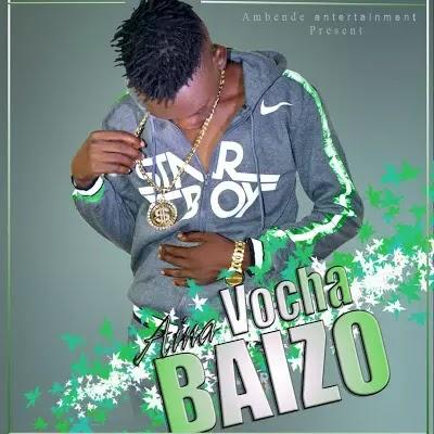 Download Audio | Baizo - Aina Vocha