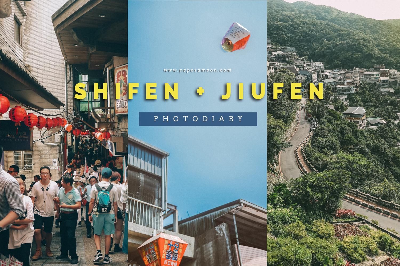 Taiwan | Shifen and Jiufen Photo Diary