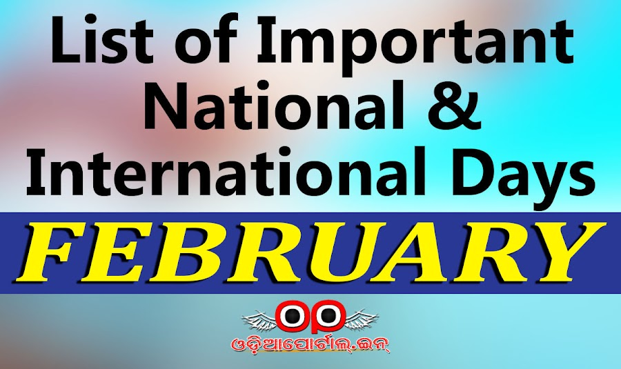 FEBRUARY - List of Important National & International Commemorative Days (February Month)