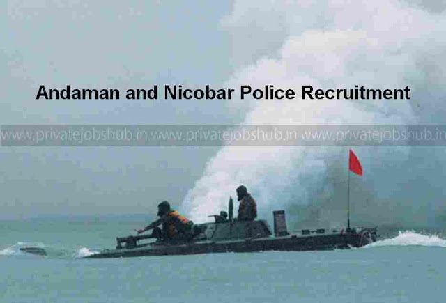 Andaman and Nicobar Police Recruitment