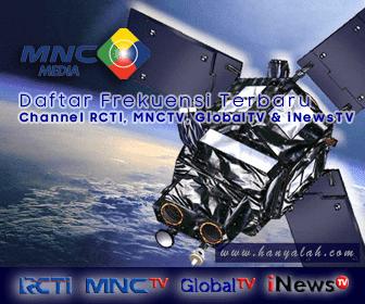 Frekuensi Terbaru Channel RCTI, MNCTV, GlobalTV dan iNewsTV