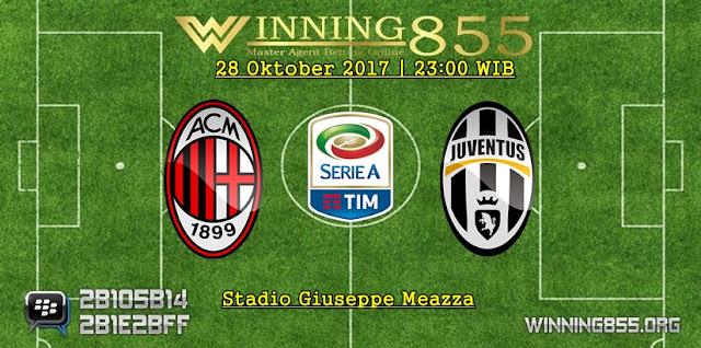 Prediksi Akurat Milan vs Juventus | 28 Oktober 2017