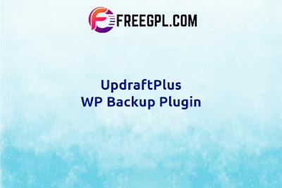 UpdraftPlus Premium - WordPress Backup Plugin Nulled Download Free