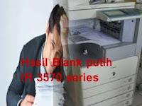 Hasil fotocopy Blank putih pada IR 3570 series