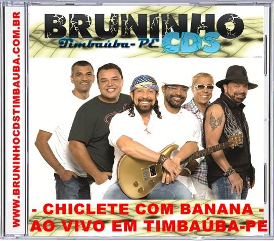 BAIXAR DE O CD COM BANANA NOVO CHICLETE 2012