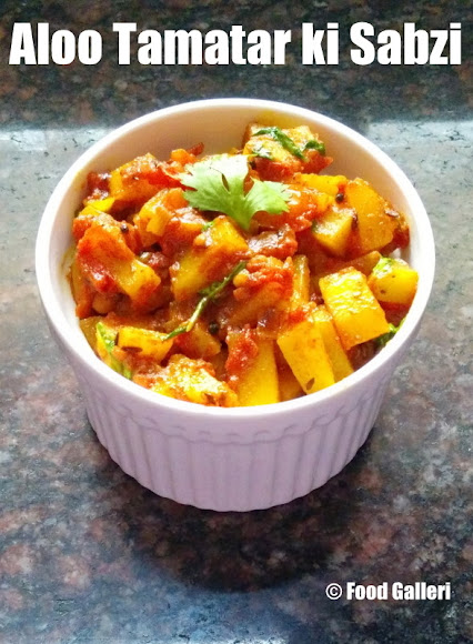 Aloo Tamatar ki Sabzi, Potato Tomato Curry