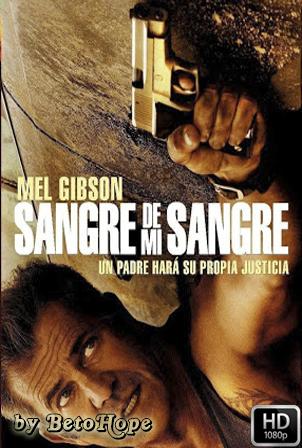 Sangre De Mi Sangre [1080p] [Latino-Ingles] [MEGA]