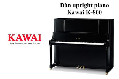 Giá Bán Đàn Piano Kawai K-800 Năm 2018