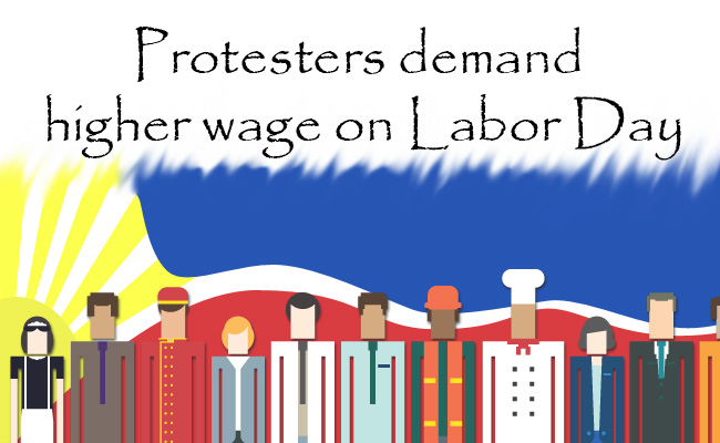 Protesters demand higher wage on Labor Day