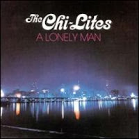 the chi-lites a lonely man