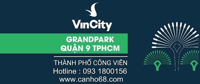 Chính sách bán hàng VinCity Quận 9 - Vincity Grand Park