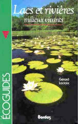 Lagos y ríos medios vivos – Gérard Lacroix