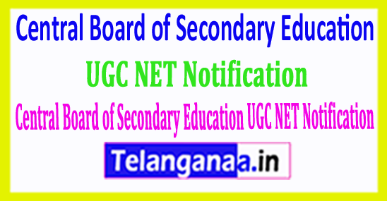 Central Board of Secondary Education (CBSE) UGC NET Notification 2018