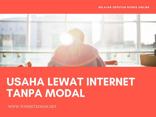 Usaha Lewat Internet Tanpa Modal
